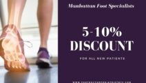 Discount from Manhattan Foot Specialists Upper East Side NY for all new patients
